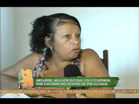 Me Chama Que Eu Vou - Mulher Estuprada Na PoliclÍnica  - 19 09 12 video