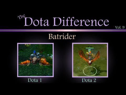 (Dota 1 vs Dota 2 Mechanics) The Dota Difference Vol. 9 - Batrider