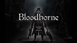 First Time Playing BloodBorne
