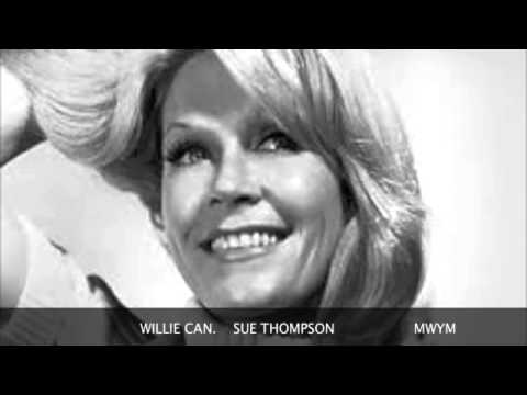Sue Thompson - Willie Can