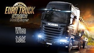 Euro Truck Simulator 2 Multiplayer :: Wien to Lodz (Time-lapse)