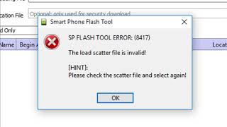 The load scatter file is invalid! [SOLVED]✓ SP FLASH TOOL: ERROR (8417)
