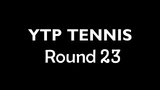 [YTP Tennis Round 23] This Round will never Stop with the Powers of BBC Two!