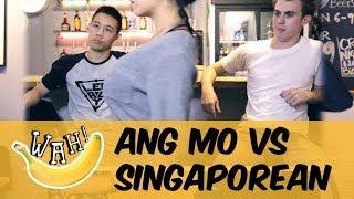 Ang Mo vs Singaporean