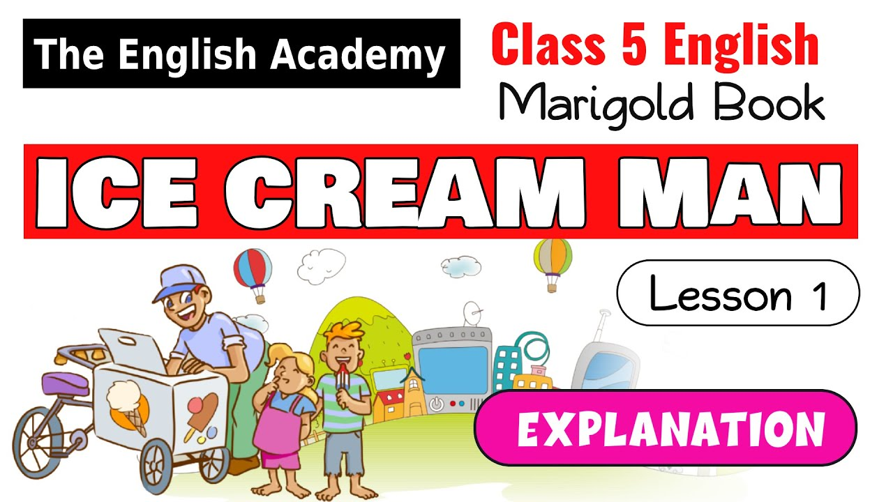 Ice Cream Man Poem The Ice-cream Man Cbse Ncert