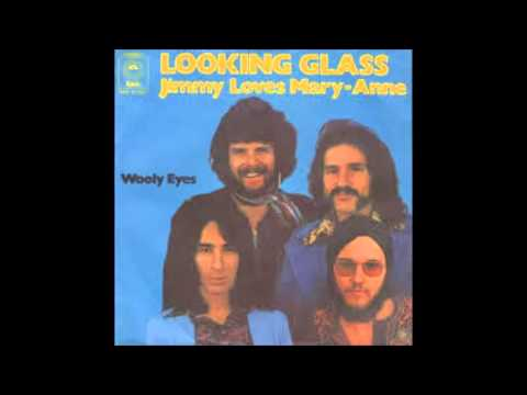Looking Glass - Jimmy Loves Mary-anne