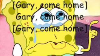 Watch Spongebob Squarepants Gary Come Home video