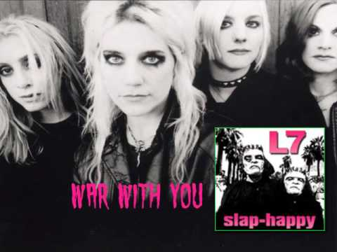 L7 - War With You