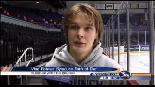 Vladislav Namestnikov plays for Syracuse Crunch just like his Dad