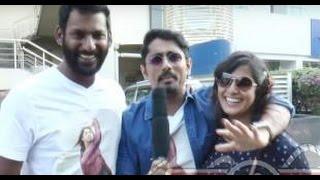 Siddharth, vishal and Varalakshmi about Tharai Thappattai Movie