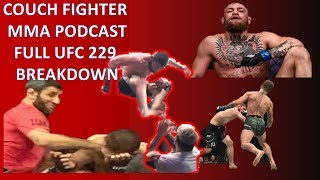 Couch Fighter episode 4 UFC 229 Conor vs Khabib reaction and card breakdown
