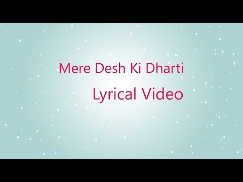 Mere Desh Ki Dharti Lyrical Video - Upkar 1967