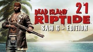 LPT Dead Island: Riptide #021 - Bitches und Kekse [deutsch] [720p]