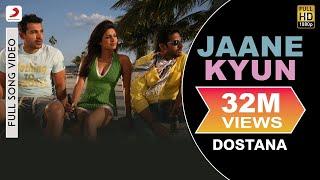download lagu Dostana - Jaane Kyun   Priyanka Chopra, Abhishek, gratis