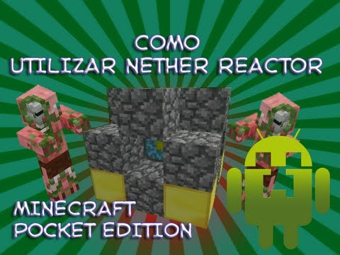 Como utilizar Nether Reactor en Minecraft Pocket Edition 0.5.0