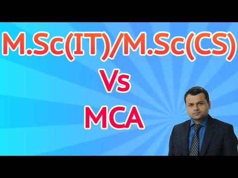 M.Sc(IT)/M.Sc(CS) Versus MCA(Master of Computer Application)