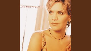 Alison Krauss Ghost In This House