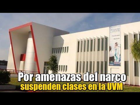 Suspenden clases en la UVM de Reynosa por amenazas del narco