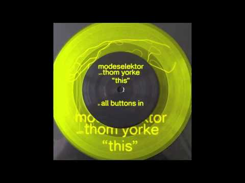 Modeselektor - All Buttons In (ft. Thom Yorke)