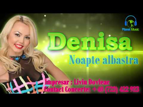Denisa - Noapte albastra