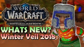 Winter Veil 2018 - Whats New? Toy Armor Set/Transmog/New Hearthstone & More!