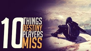 10 things Destiny 1 Players Miss