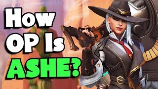 How OP Is ASHE? - Overwatch Ashe Gameplay