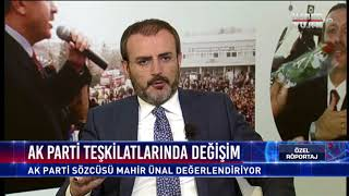 Özel Röportaj - 22 Ağustos 2017 (AK Parti Genel Başkan Yardımcısı ve Parti Sözcüsü Mahir Ünal)
