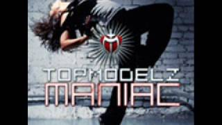 Watch Topmodelz Maniac video