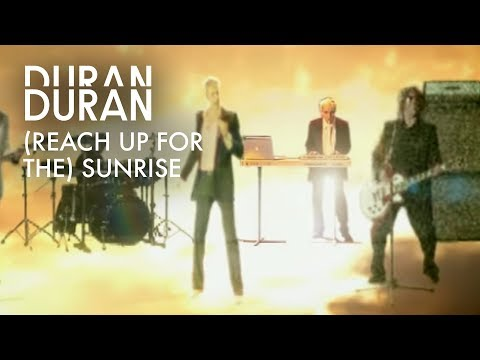 Duran Duran - Reach Up For The Sunrise