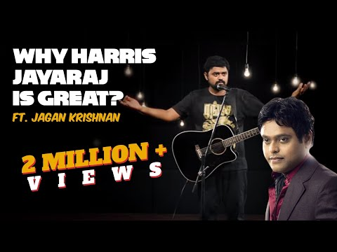 Why Harris Jayaraj is great?   Stand-up comedy by Jagan Krishnan