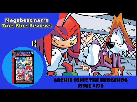Sonic The Hedgehog #270 - A Let's Review by Megabeatman