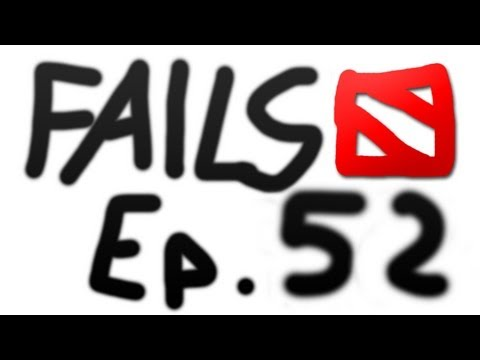 Dota 2 Fails of the Week - Ep. 52