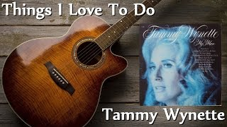 Watch Tammy Wynette Things I Love To Do video