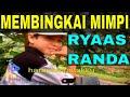 RYAAS RANDA - MEMBINGKAI MIMPI