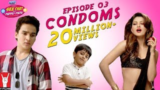 Se× Chat with Pappu & Papa | Episode 03 | Condoms | Se× Education