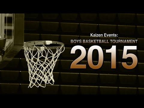 Kaizen Events: BOYS BASKETBALL TOURNAMENT 2015