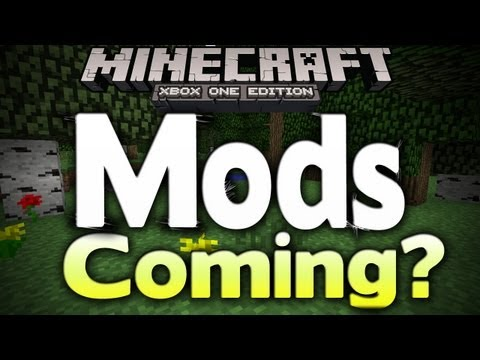 Minecraft Xbox - MODS COMING TO XBOX ONE? (Mod Support Info)