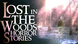 10 Scary Lost In The Woods Stories