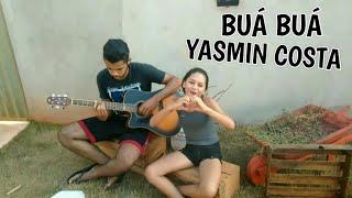 Nayara Azevedo Buà bua cover Yasmin costa   by : wallif junior
