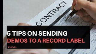5 Tips On Sending Demos To Record Labels