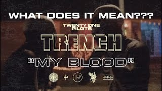 """The True Meaning Behind The New """"My Blood"""" Music Video?!"""
