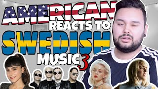 American REACTS // Swedish Music 3