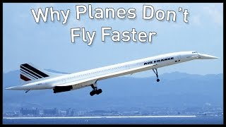 Why Planes Don't Fly Faster by : Wendover Productions