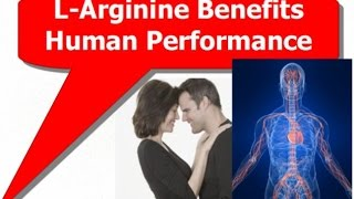 L Arginine Benefits Human Performance