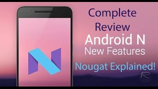 Android Nougat - What's New for Redmi Note 3: Complete Review