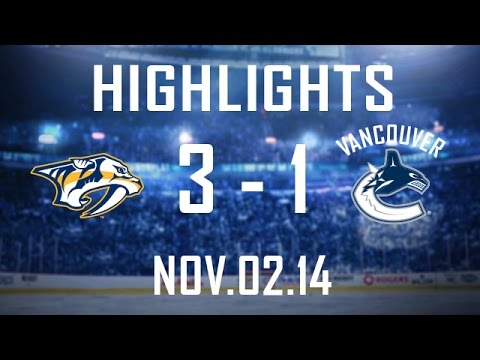 Canucks vs Predators Highlights (Nov. 2, 2014)
