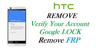 HTC Android Lollipop 5.1 - Remove Factory Reset Protection Lock using XTC2Clip