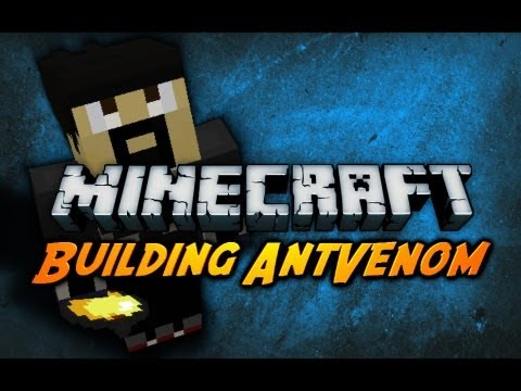 Minecraft: Rebuilding AntVenom! w/ SkitScape - Part 2