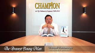 Champion Lesson #56: The Bravest Young Man